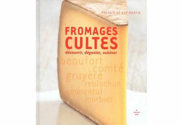 livre_les_fromages_cultes_guy_martin