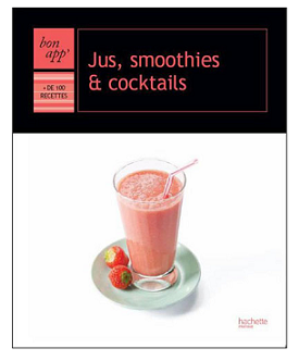bon_app_hachette_jus_smoothies_cocktails