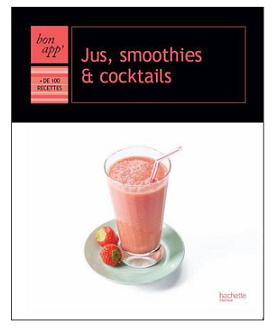 bon_app_hachette_jus_smoothies_cocktails
