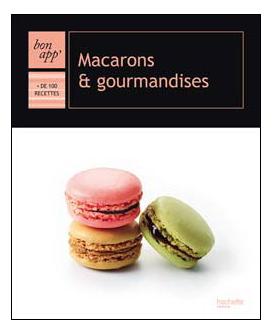 bon_app_hachette_macarons_gourmands