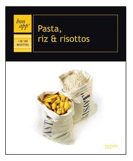 bon_app_hachette_pasta_riz_risottos