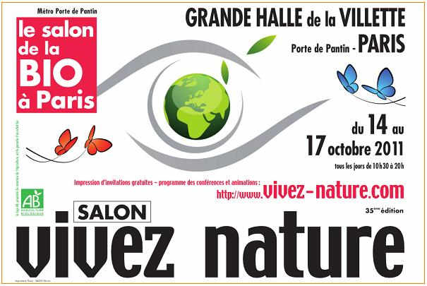 Salon vivez nature du 14 au 17 octobre 2011 paris la for Entree gratuite salon agriculture
