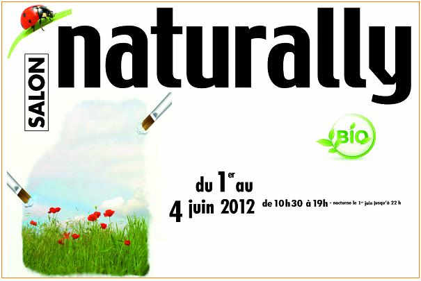 Salon naturally du 1er au 4 juin 2012 paris porte de for Entree gratuite salon agriculture