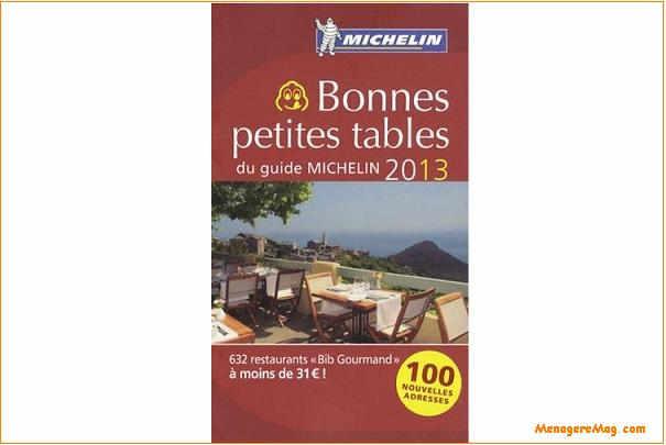 Sortie du Guide Michelin 2013 des Bonnes petites tables à moins de 31 € par personne