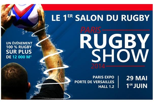 Salon Rugby Show du 29 mai au 1er juin 2014 à Paris/Porte de Versailles