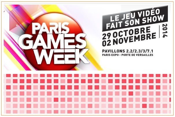 Salon Paris Games Week du 29 octobre au 2 novembre 2014 à Paris/Porte de Versailles